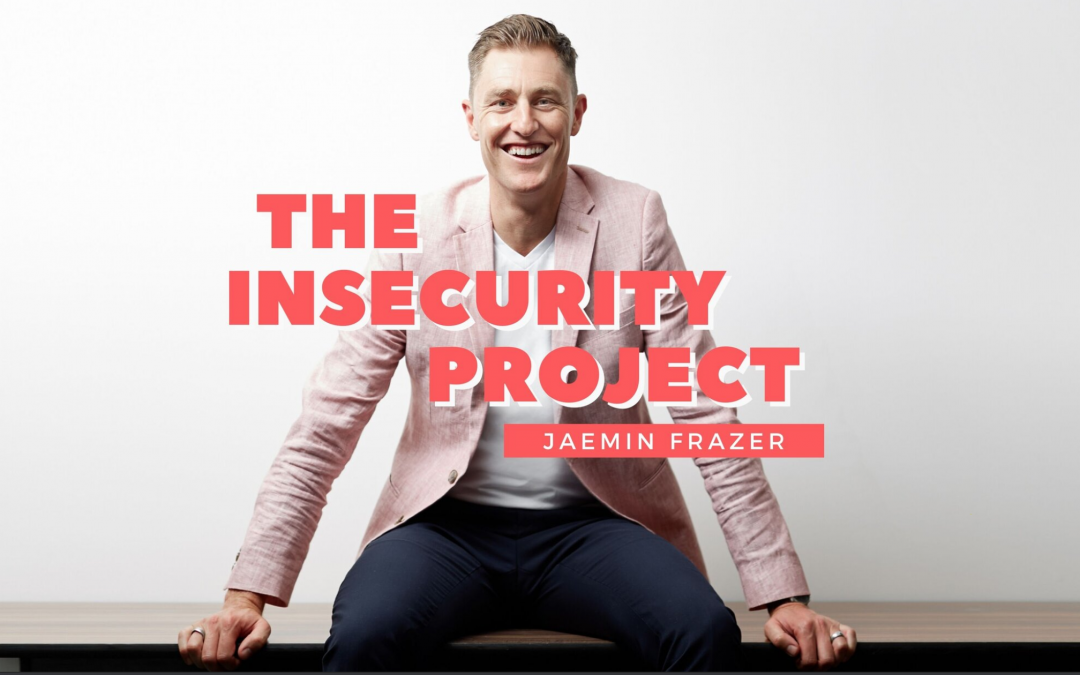 The Insecurity Project Podcast: Episode 155. Trish Marks Interview – Overcoming Self Sabotage